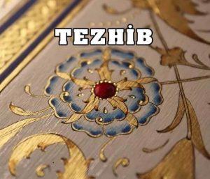 tezhib